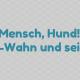 """Aufgestöbert: TV-Tipp """"Mensch, Hund! Der Rasse-Wahn und seine Folgen"""""""
