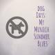 Hundstage: Mein München-Sommer-Blues