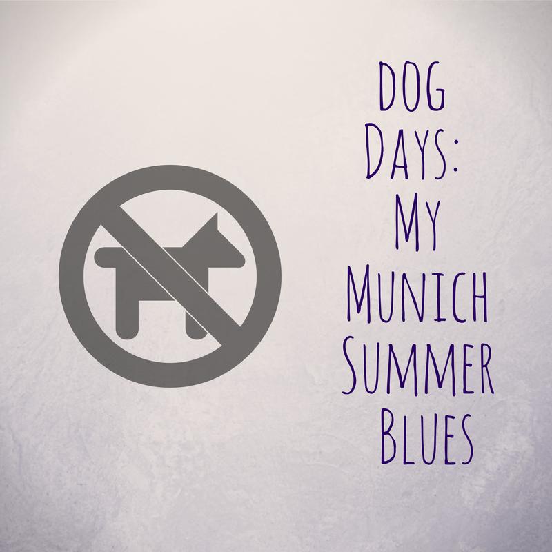 Hundstage: Mein Münchner Sommer-Blues